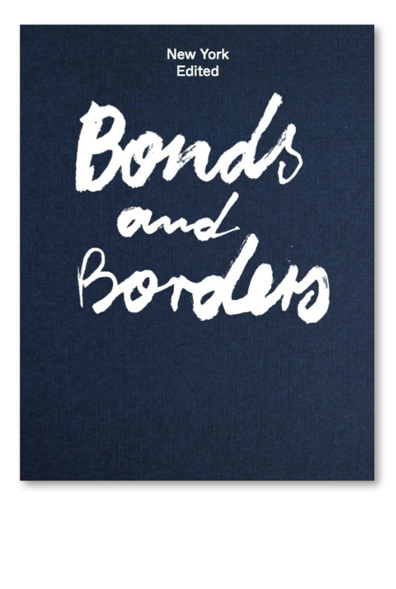 NY Edited – Bonds & Borders